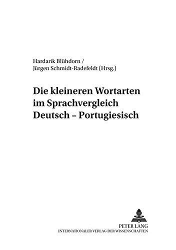 Die Kleineren Wortarten Im Sprachvergleich Deutsch-Portugiesisch (Rostocker Romanistische Arbeiten)