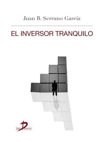 El inversor tranquilo eBook: Juan Bautista Serrano García: Amazon.es ...