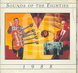 Sounds of the Eighties 80's : 1988 (UK Import) -