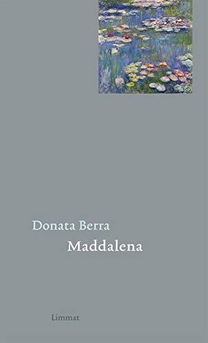 Maddalena: Gedichte Italienisch und Deutsch