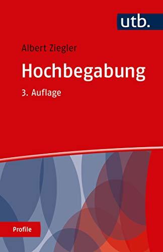 Hochbegabung (utb Profile, Band 3018)