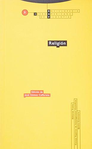 Religión: Vol. 03 (Enciclopedia Iberoamericana de Filosofía)