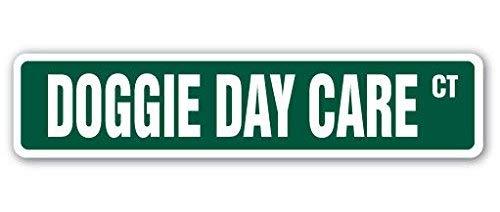 Doggie Day Care Straßenschild für Hundebetreuung, für Innen- und Außenbereich, 20,3 cm -