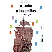 Rumbo a las Indias (Historia - Biblioteca Básica De Historia - Serie «Vida Cotidiana»)