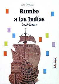 Rumbo a las Indias/Couse to the Indies par GONZALO ZARAGOZA
