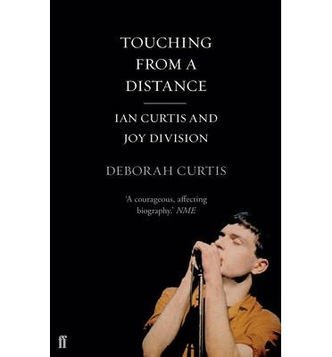 [(Touching from a Distance)] [ By (author) Deborah Curtis ] [November, 2014]