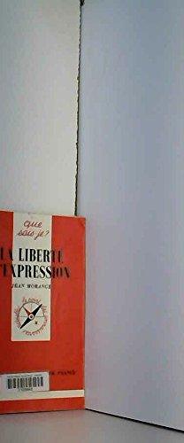 La Liberté d'Expression par Jean Morange, Que sais-je?