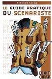 Le Guide pratique du scénariste par Bernard Skira