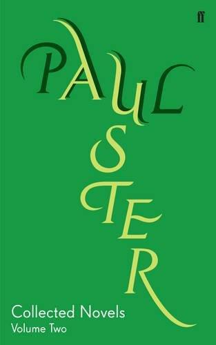 Collected Novels Volume 2: v. 2 (Complete Works of Paul Auster)