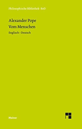Vom Menschen: Essay on Man (Englisch - Deutsch) (Philosophische Bibliothek 454)