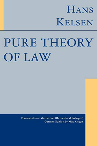 Pure Theory of Law por Hans Kelsen