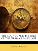 The Sounds and History of the German Language