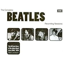 The Complete Beatles Recording Sessions: The Official Story of the Abbey Road Years 1962-1970 by Lewisohn, Mark (2013) by Mark Lewisohn (2013-05-03)
