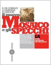 Il Mosaico E Gli Specchi 1a.Il Nuovo Mosaico E Gli Specchi Percorsi Di Storia Antica E