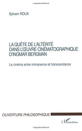 La quête de l'altérité dans l'oeuvre cinématographique d'Ingmar Bergman