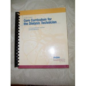 core-curriculum-for-the-dialysis-technician-a-comprehensive-review-of-hemodialysis-second-edition