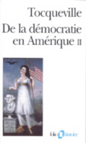 De la démocratie en Amérique, tome 2