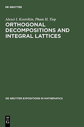 Orthogonal Decompositions and Integral Lattices (De Gruyter Expositions in Mathematics, Band 15)