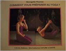 Livres gratuits en ligne Comment vous préparer au yoga ? pdf