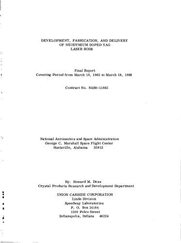 Development, fabrication, and delivery of neodymium doped YAG laser rods Final report, Mar. 19, 1965 - Mar. 19, 1966 (English Edition)