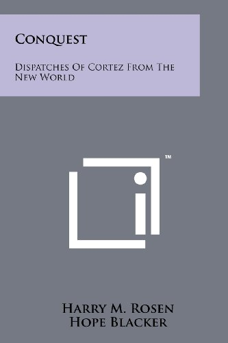 conquest-dispatches-of-cortez-from-the-new-world