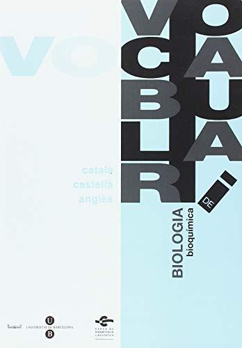 Vocabulari de Biologia. Bioquímica (3 llengües) por Comissió de Normalització Lingüística