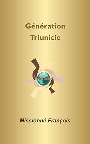 Couverture du livre Génération Triunicie (essai socio-politique): Génération de jeunes d'Occident (La Triunicie t. 5)