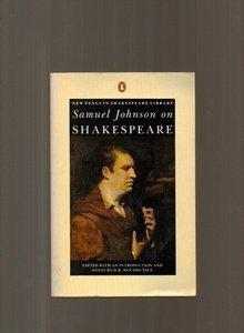 Samuel Johnson on Shakespeare (Shakespeare Library, Penguin)