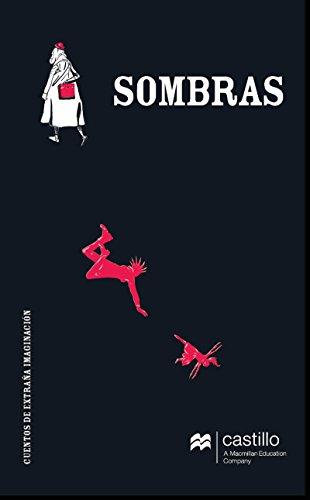 Sombras. Cuentos de extraña imaginación (Castillo en el Aire) por Andrés Acosta