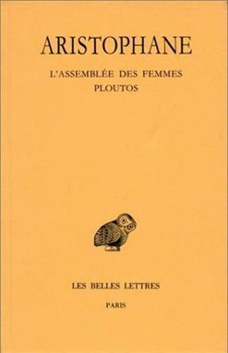 Comédies, tome 5 : L'Assemblée des Femmes - Ploutos