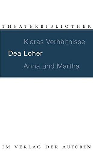 Klaras Verhältnisse / Anna und Martha