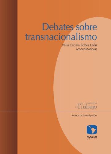 Debates sobre transnacionalismo por Ana Melisa Pardo Montaño