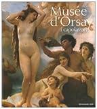 Musée d'Orsay. I capolavori. Ediz. illustrata