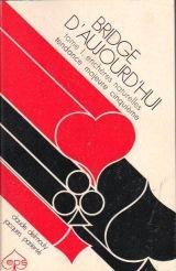 Bridge d'aujourd'hui - tome 1 : la longue naturelle par Claude - Pariente, Jacques Delmouly