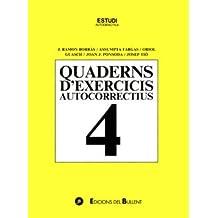 Quaderns d'exercicis autocorrectius 4 (Quaderns autocorrectius)