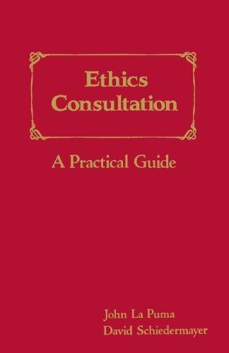 John La Puma (Ethics Consultation: A Practical Guide by John La Puma (1994-01-15))