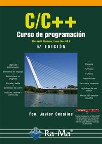 C/c++. Curso de programación. 4ª edición