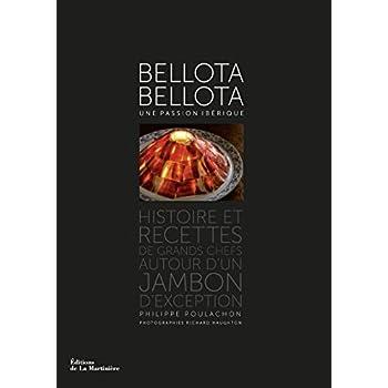 Bellota-Bellota. une passion ibérique