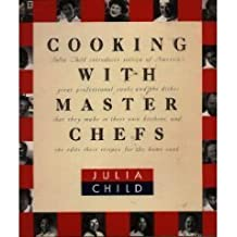 Cooking With Master Chefs by Julia Child (1993-09-28)