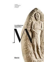 La collezione epigrafica Mann. Ediz. illustrata