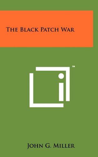 The Black Patch War