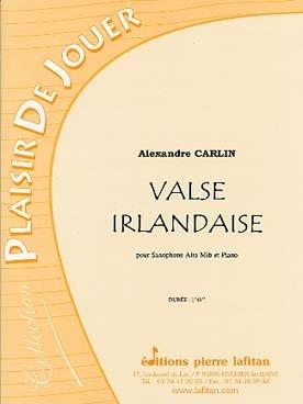 Valse irlandaise : Pour saxophone alto m...