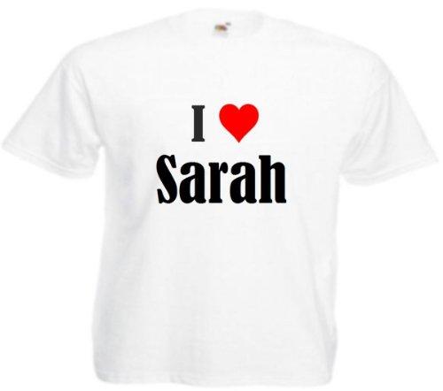 """T-Shirt """"I Love Sarah"""" für Damen Herren und Kinder in Weiß Weiß"""