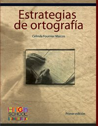 Estrategias de ortografia/ Strategies of Orthography por Celinda Fournier Marcos