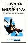 Descargar Libro El poder de las endorfinas (INTEGRAL) de Claudia Navarro