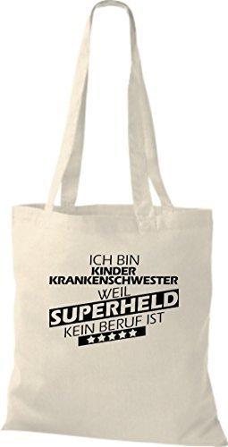 Borsa di stoffa SONO kinderkrankenschwester, WEIL supereroe NESSUN lavoro è Naturale