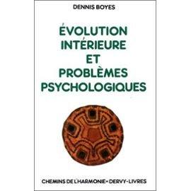 Évolution intérieure et problèmes psychologiques : Correspondances et divergences entre les processus évolutifs de la vie spirituelle et les états morbides en psychiatrie
