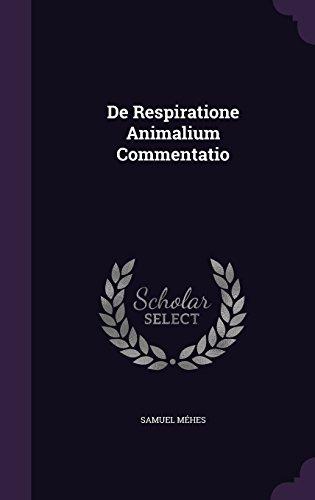 De Respiratione Animalium Commentatio