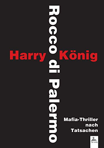 Rocco di Palermo: Mafia-Thriller nach Tatsachen (John Gotti Jr)
