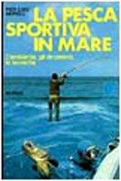 31k%2BZ90owcL. SL250  I 10 migliori libri sulla pesca